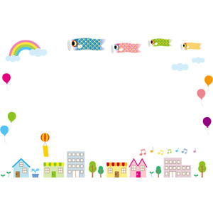 フリーイラスト, ベクター画像, EPS, 背景, フレーム, 囲みフレーム, 年中行事, 端午(菖蒲の節句), こどもの日, 5月, こいのぼり(鯉のぼり), 虹, 風船, 街並み(町並み), 音符